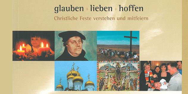 Buchcover 'glauben + lieben + hoffen', Bild: © ELKB / Poep